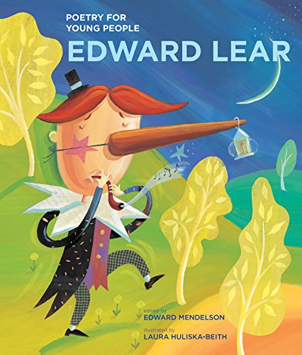 Poetry for Young People: Edward Lear (Volume 12): Mendelson, Edward,  Huliska-Beith, Laura: 9781402772948: Amazon.com: Books
