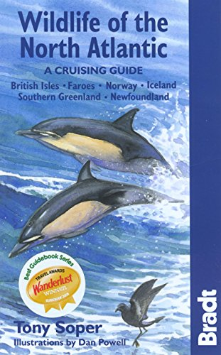 Wildlife of the North Atlantic: A Cruising Guide (Bradt Wildlife Guides)