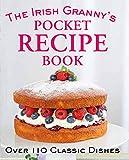 The Irish Granny s Pocket Recipe Book