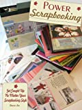 Power Scrapbooking - Get Caught Up, No Matter Your Scrapbooking Style