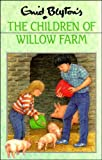 The Children of Willow Farm (Rewards Series)
