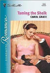 Taming the Sheik (Silhouette Romance)