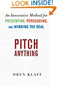 #4: Pitch Anything: An Innovative Method for Presenting, Persuading, and Winning the Deal