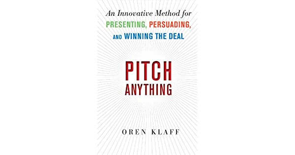 Pitch anything an innovative method for presenting persuading and pitch anything an innovative method for presenting persuading and winning the deal livros na amazon brasil 8601300056265 fandeluxe Choice Image