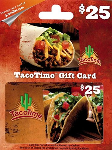 Taco Time Gift Card  25