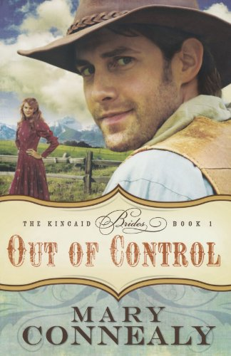 Out of Control (The Kincaid Brides Book 1)