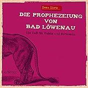 Die Prophezeiung von Bad Löwenau (Rubin und Bernstein 3) | Sven Görtz