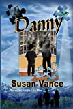 Danny, Susan Vance, 0615836399