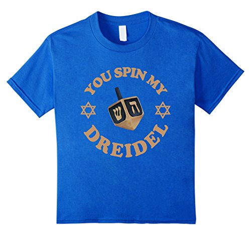 [Kids You Spin My Dreidel T-shirt Hanukkah Menorah Jewish Holiday 10 Royal Blue] (Dreidel Costumes)