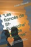 """""""Les fiancés de St-Eustache"""" suivi de """"Méprise"""": Littérature canadienne d'Adèle Bibaud, auteure canadienne (1857 – 1941) (French Edition)"""