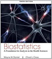 Biostatistics: A Foundation for Analysis in the Health Sciences, 10th Edition