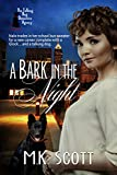 A Bark in the Night (The Talking Dog Detective Agency Book 1)