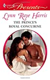 The Prince's Royal Concubine, Lynn Raye Harris, 0373129254