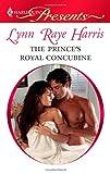 The Prince's Royal Concubine, Lynn Raye Harris, 0373129254