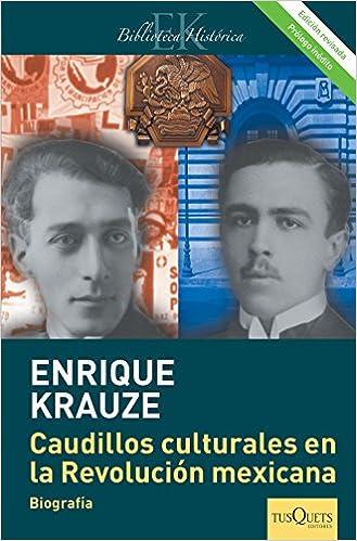 Caudillos culturales en la Revolución mexicana (Edición