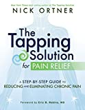 Book Cover for The Tapping Solution for Pain Relief: A Step-by-Step Guide to Reducing and Eliminating Chronic Pain