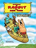 The Voyageurs (Adventures of Rabbit Ans Bear Paws) (Adventures of Rabbit and Bear Paws)