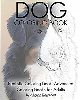 Amazon Dog Coloring Book Realistic Advanced Books For Adults Animals Volume 9 9781530858064