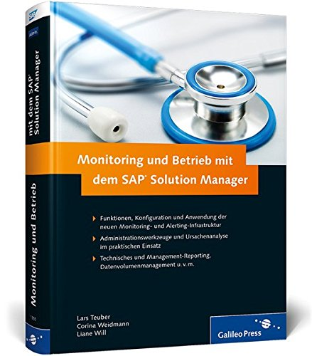 Monitoring und Betrieb mit dem SAP Solution Manager (SAP PRESS)