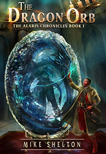 The Dragon Orb by Mike Shelton ebook deal