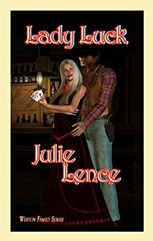 Lady Luck (Weston Family Series Book 2) by [Lence, Julie]