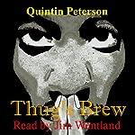 Thug's Brew | Quintin Peterson