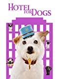 DVD : Hotel for Dogs