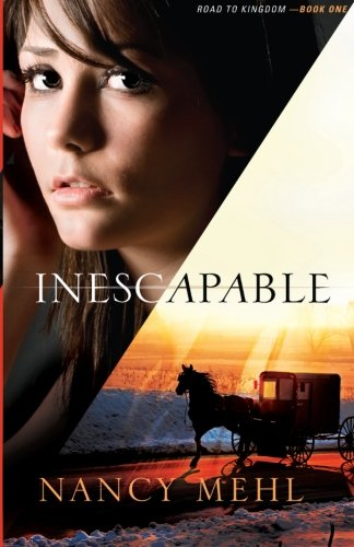 Inescapable (Road to Kingdom) (Volume - West Village City Kansas