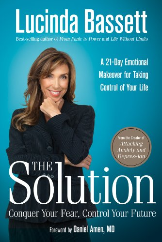 The Solution: Conquer Your Fear, Control Your Future pdf epub