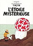 les aventures de tintin l etoile mysterieuse french edition of the shooting star