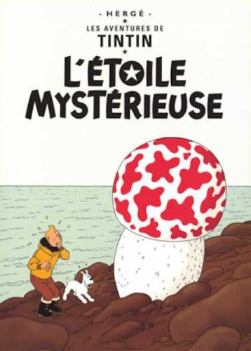 Les Aventures de Tintin: L'Etoile Mysterieuse (French Edition of The Shooting Star) [Herge] (Tapa Dura)