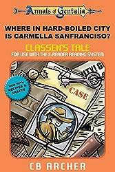 Where in Hard-Boiled City is Carmella Sanfrancisco?: Classen's Tale (Tales of Gentalia Book 10)