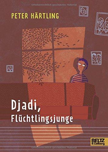 Download Djadi, Flüchtlingsjunge: Roman für Kinder und Erwachsene ...