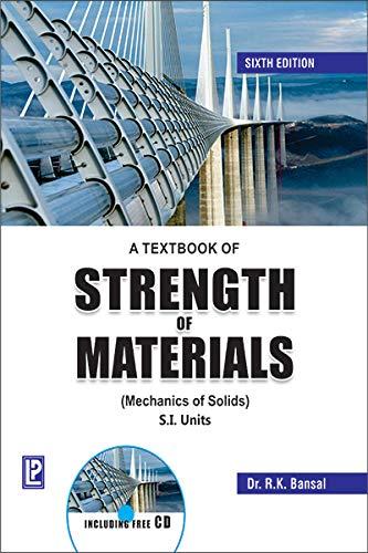 A Textbook of Strength of Materials: Mechanics of Solids [Jan 01, 2012] Bansal, R. K.