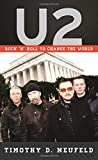 img - for U2: Rock 'n' Roll to Change the World (Tempo: A Rowman & Littlefield Music Series on Rock, Pop, and Culture) book / textbook / text book