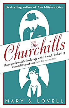 Book The Churchills: A Family at the Heart of History - from the Duke of Marlborough to Winston Churchill