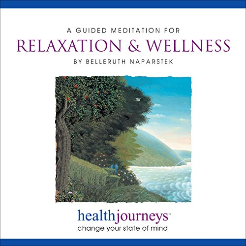 (A Guided Meditation for Relaxation & Wellness Guided Imagery for Daily Relaxation, Facing Stressful Situations with Centered Calm, and Sustaining the Peace, Uplift and Gratitude of an Open Heart..)
