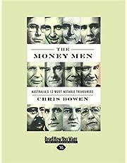 The Money Men: Australia's Twelve Most Notable Treasurers