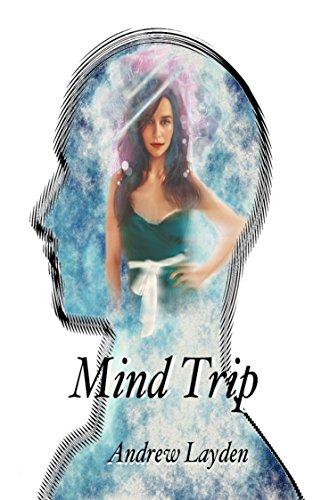 Mind Trip by [Layden, Andrew]