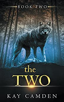 The Two (The Alignment Book 2) by [Camden, Kay]