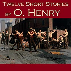 Twelve Short Stories by O. Henry