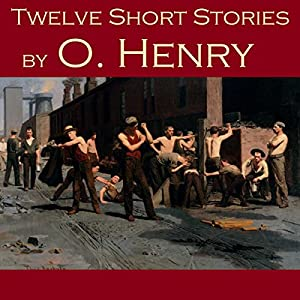 Twelve Short Stories by O. Henry Audiobook