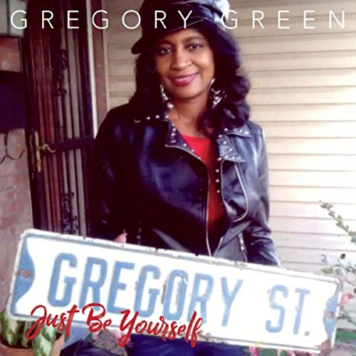Gregory Street: Just Be Yourself