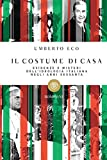 Il costume di casa : evidenze e misteri dell'ideologia italiana negli anni sessanta