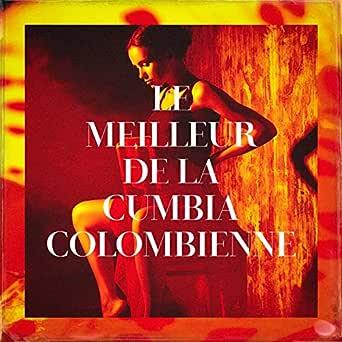 Le Meilleur de la Cumbia Colombienne de Latino Dance Music Academy ...