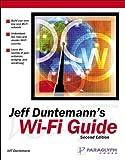 Jeff Duntemann's Wi-Fi Guide, Jeff Duntemann, 1932111883