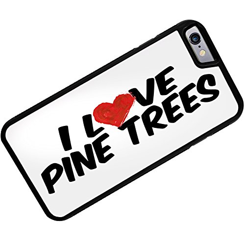 Case for iPhone 6 Plus I Love Pine Trees - Neonblond (I Pine 6 Plus)