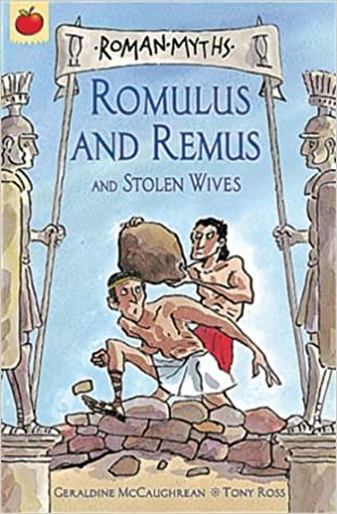 Roman Myths: Romulus and Remus by Geraldine Mccaughrean (Illustrated, 23 Aug 2001)