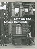 Life on the Lower East Side, Suzanne Wasserman and Peter E. Dans, 1568986068