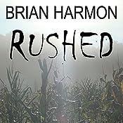 Rushed | Brian Harmon
